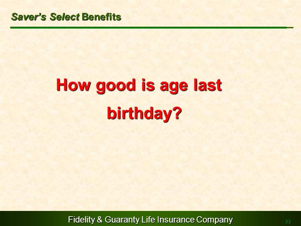 Saver's Select Benefits