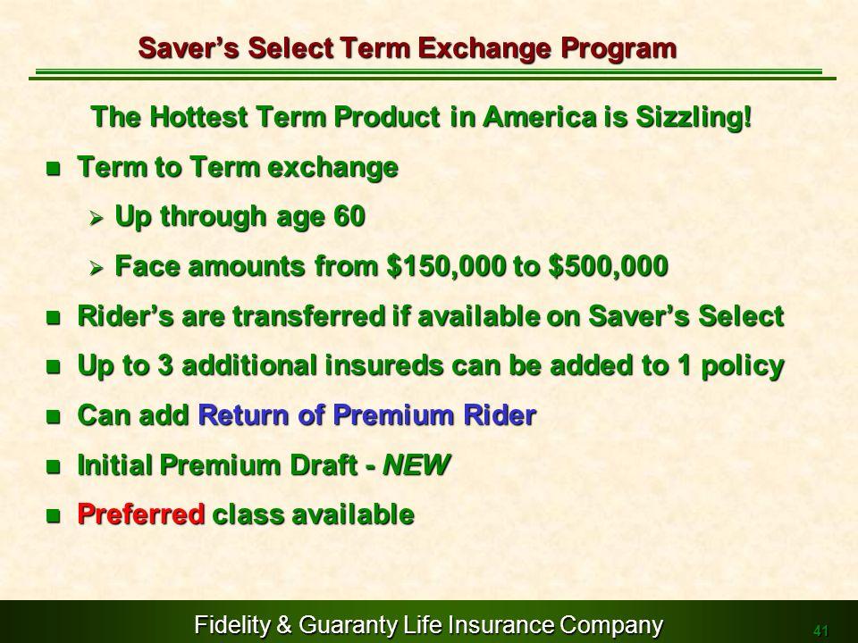 Saver's Select Term Exchange Program