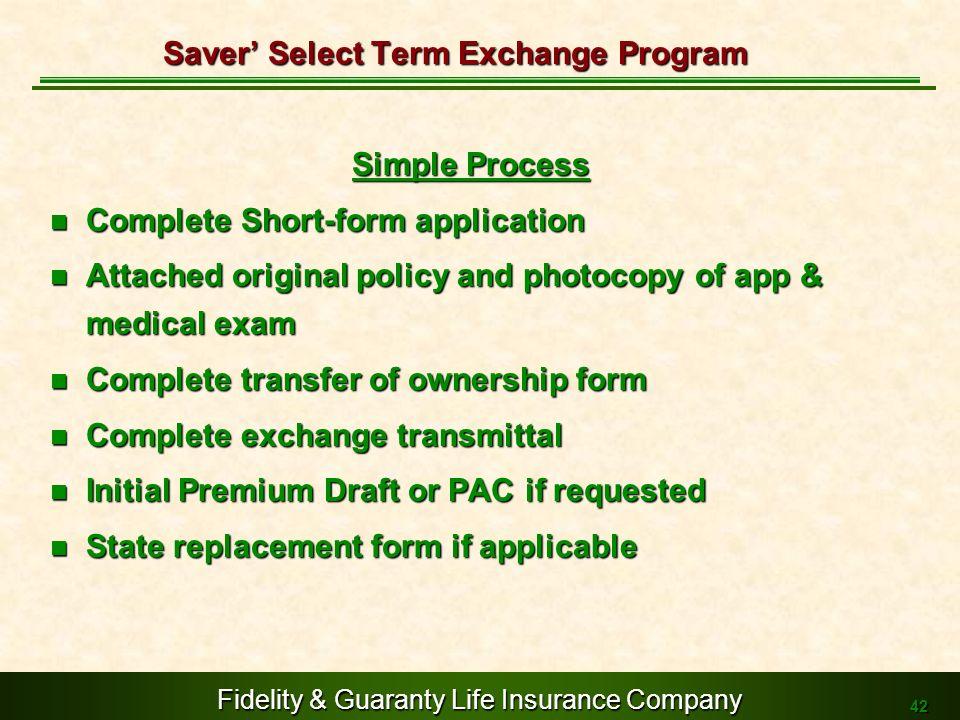 Saver' Select Term Exchange Program