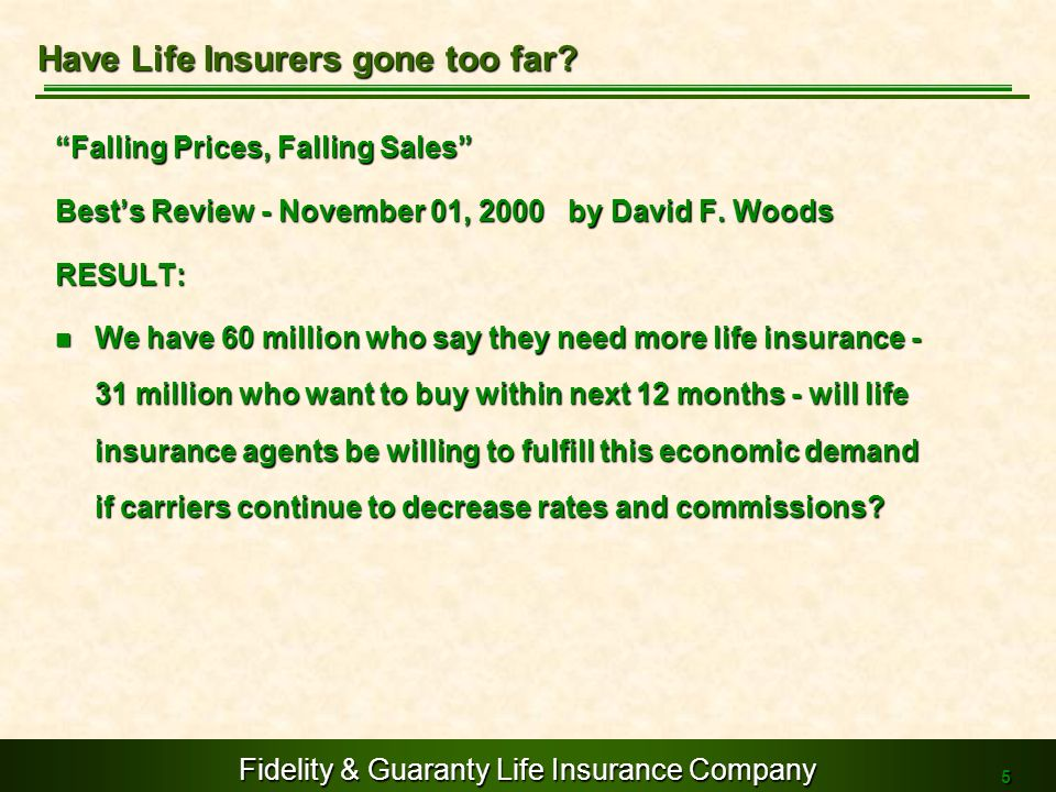 Have Life Insurers gone too far