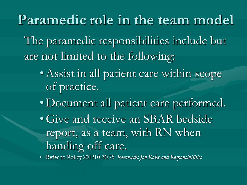 Paramedic role in the team model
