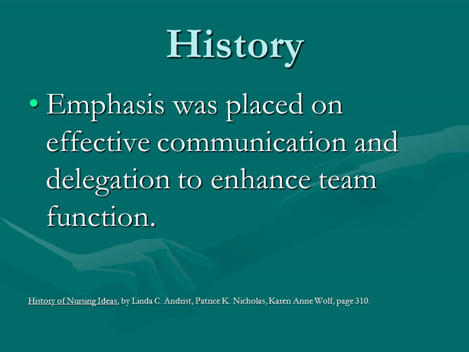 History Emphasis was placed on effective communication and delegation to enhance team function.