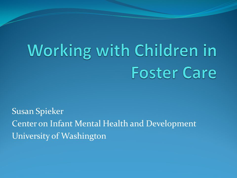 Working with Children in Foster Care