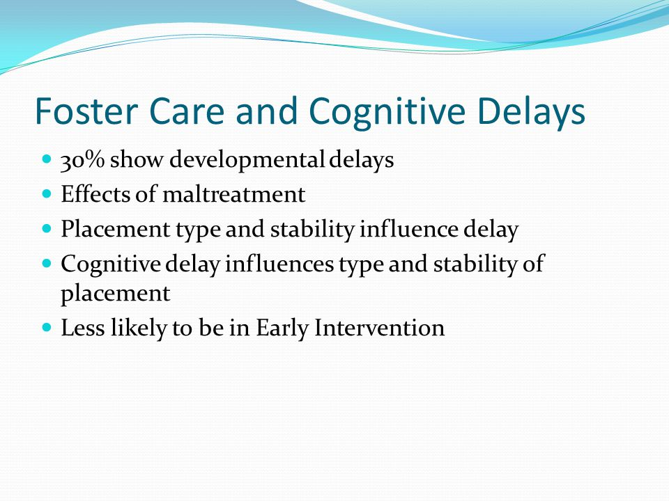 Foster Care and Cognitive Delays