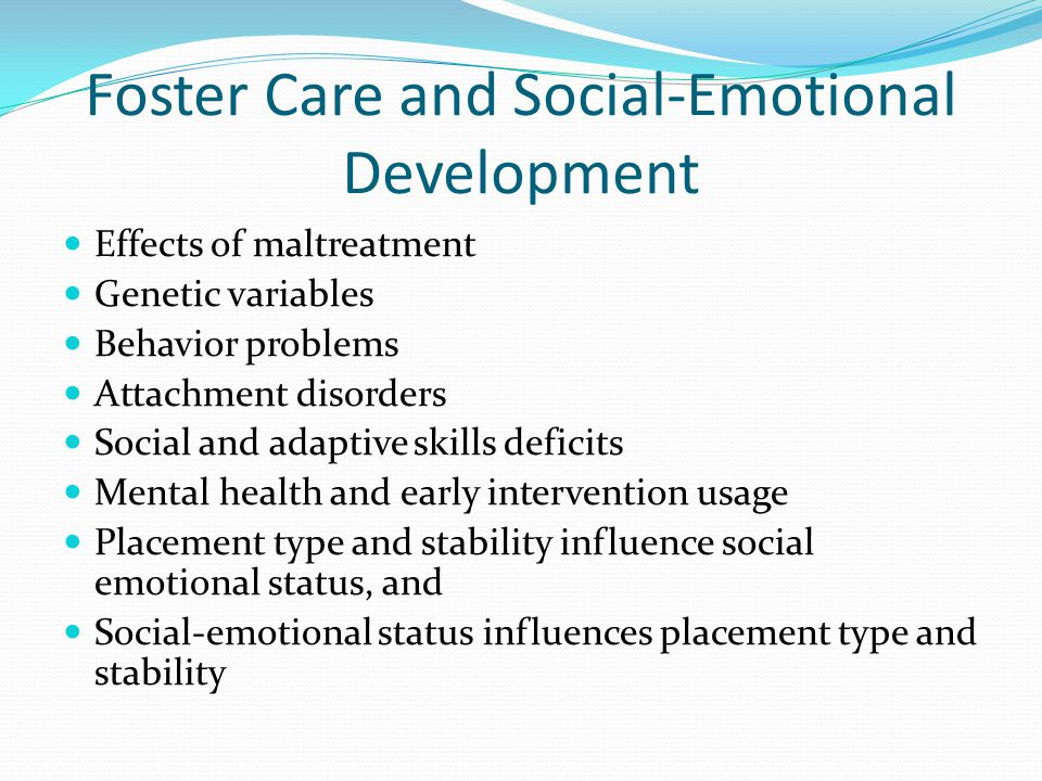 Foster Care and Social-Emotional Development