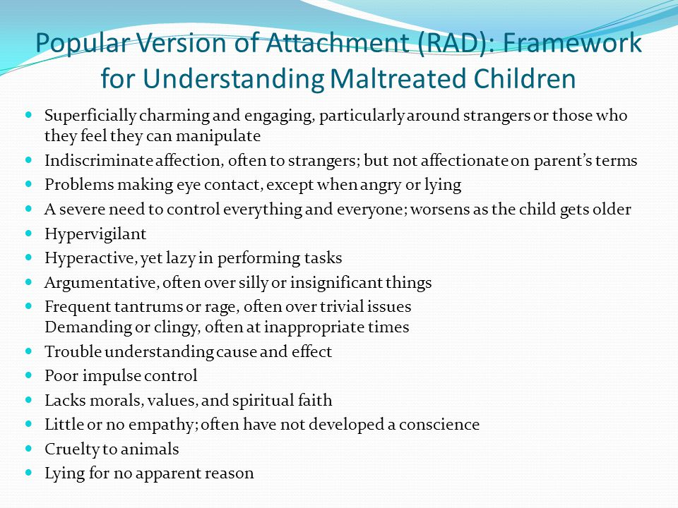 Popular Version of Attachment (RAD): Framework for Understanding Maltreated Children