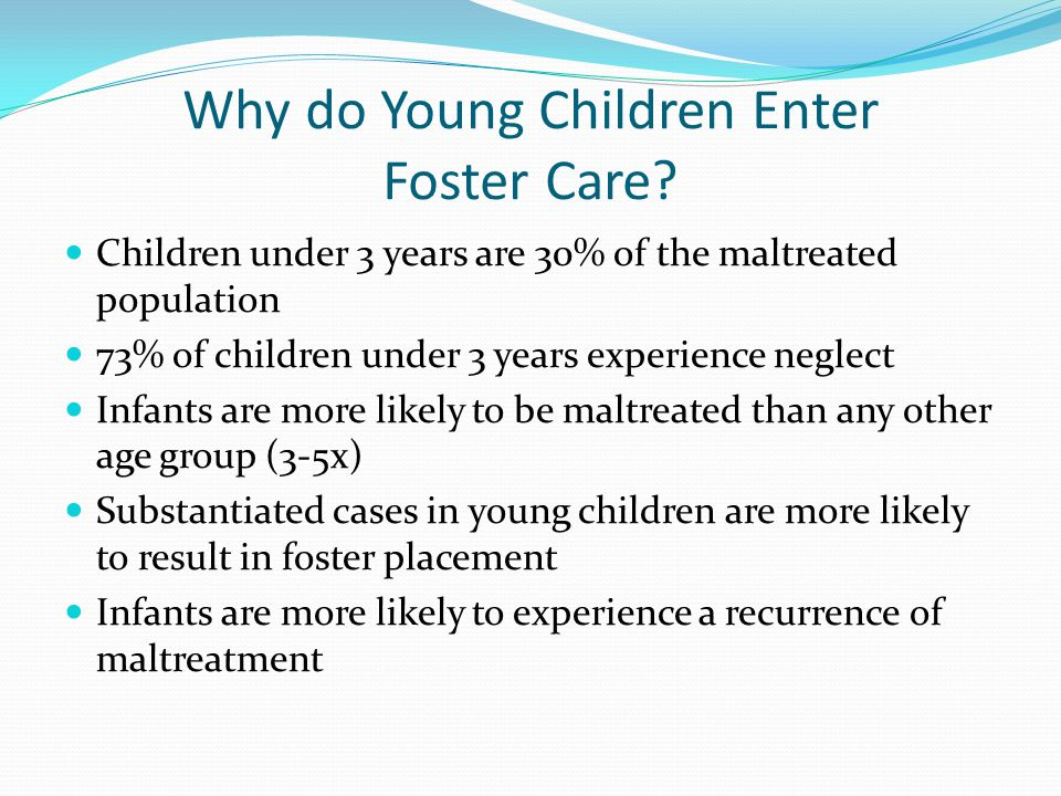 Why do Young Children Enter Foster Care