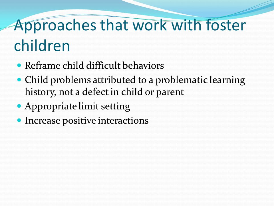 Approaches that work with foster children