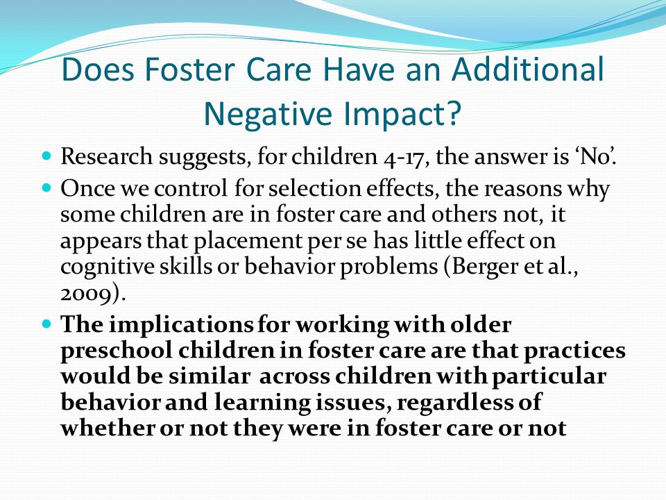 Does Foster Care Have an Additional Negative Impact