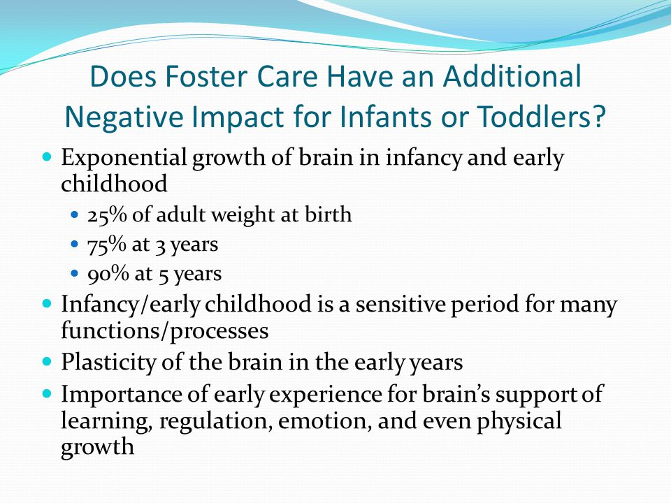 Does Foster Care Have an Additional Negative Impact for Infants or Toddlers