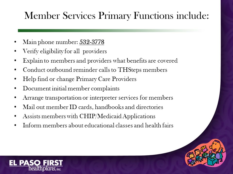 Member Services Primary Functions include:
