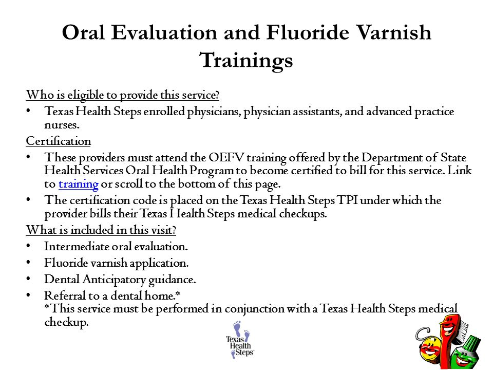 Oral Evaluation and Fluoride Varnish Trainings