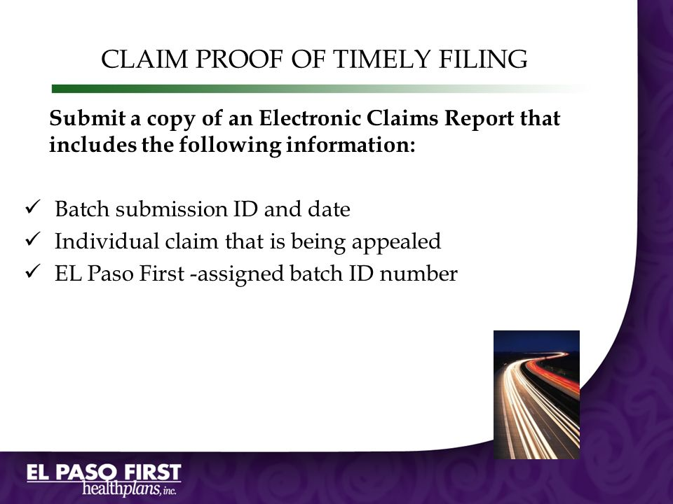 CLAIM PROOF OF TIMELY FILING