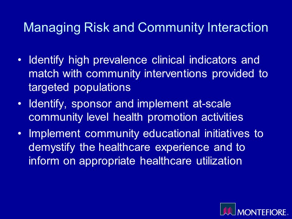 Managing Risk and Community Interaction