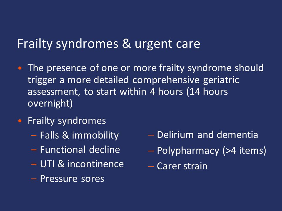 Frailty syndromes & urgent care