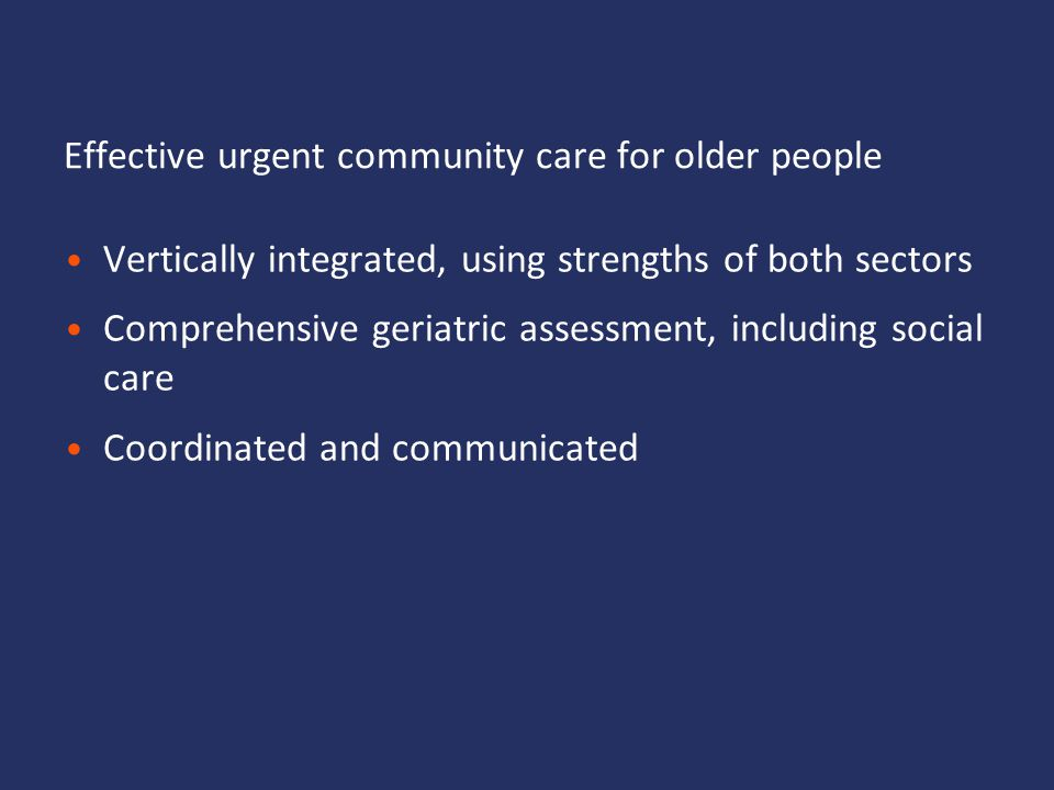 Effective urgent community care for older people