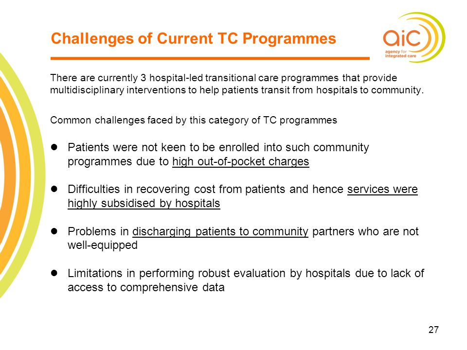 Challenges of Current TC Programmes
