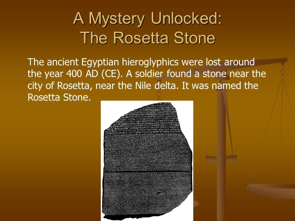 A Mystery Unlocked: The Rosetta Stone