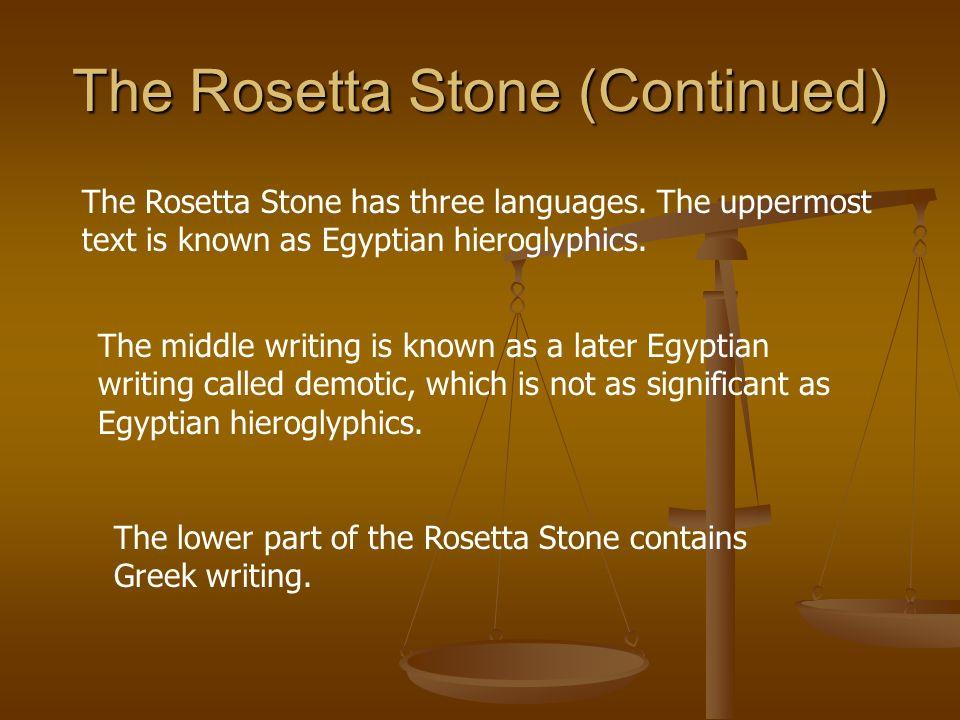 The Rosetta Stone (Continued)