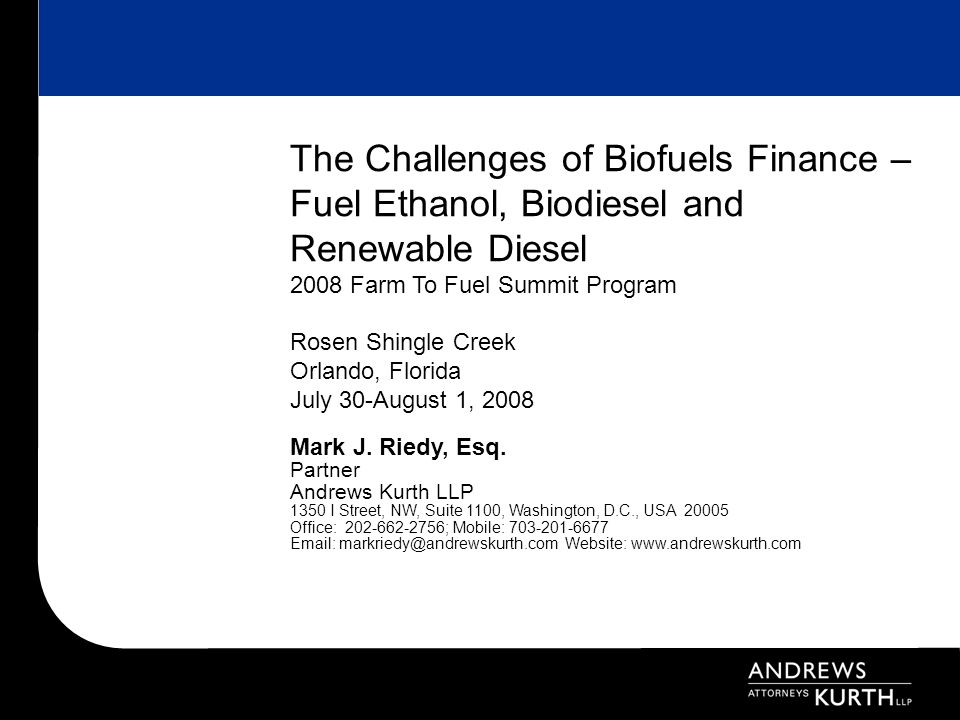 The Challenges of Biofuels Finance – Fuel Ethanol, Biodiesel and Renewable Diesel