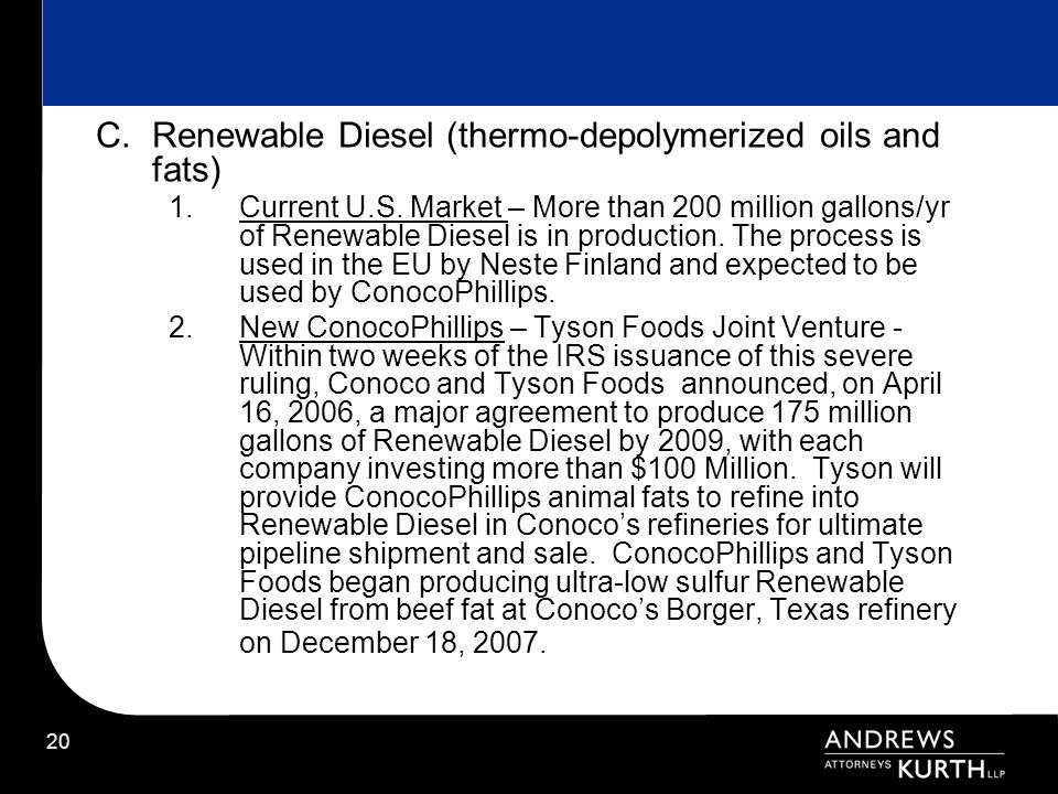 C. Renewable Diesel (thermo-depolymerized oils and fats)