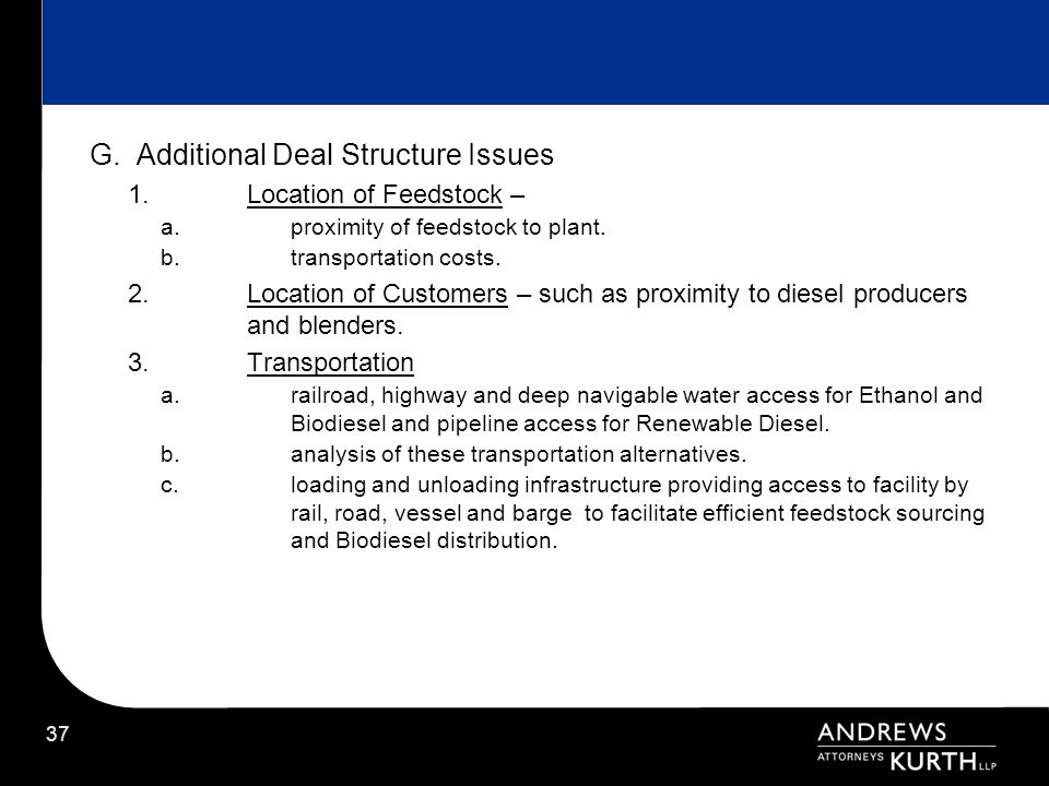 G. Additional Deal Structure Issues