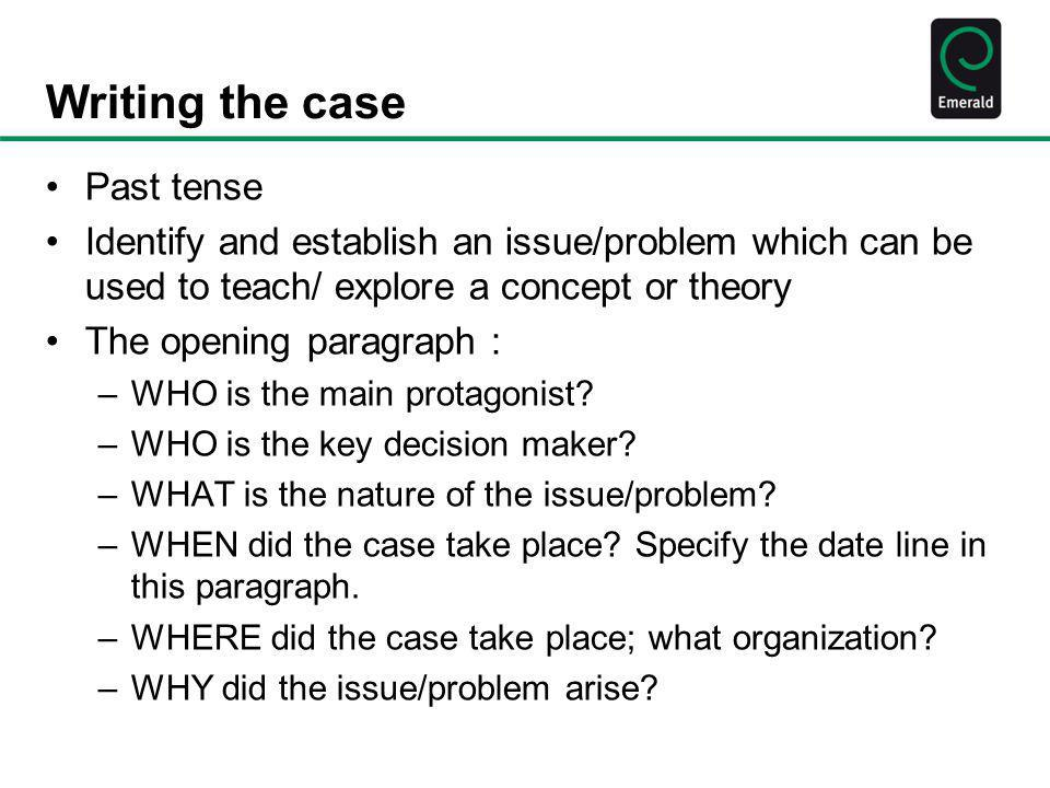 Writing the case Past tense