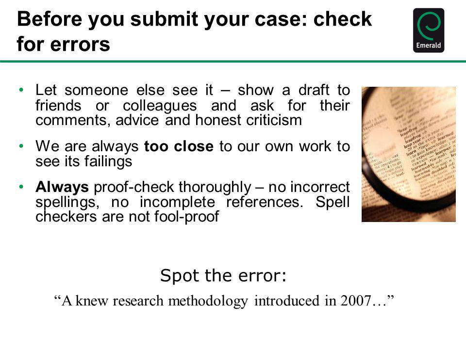Before you submit your case: check for errors