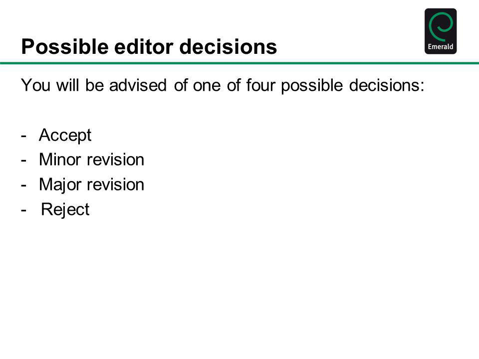 Possible editor decisions