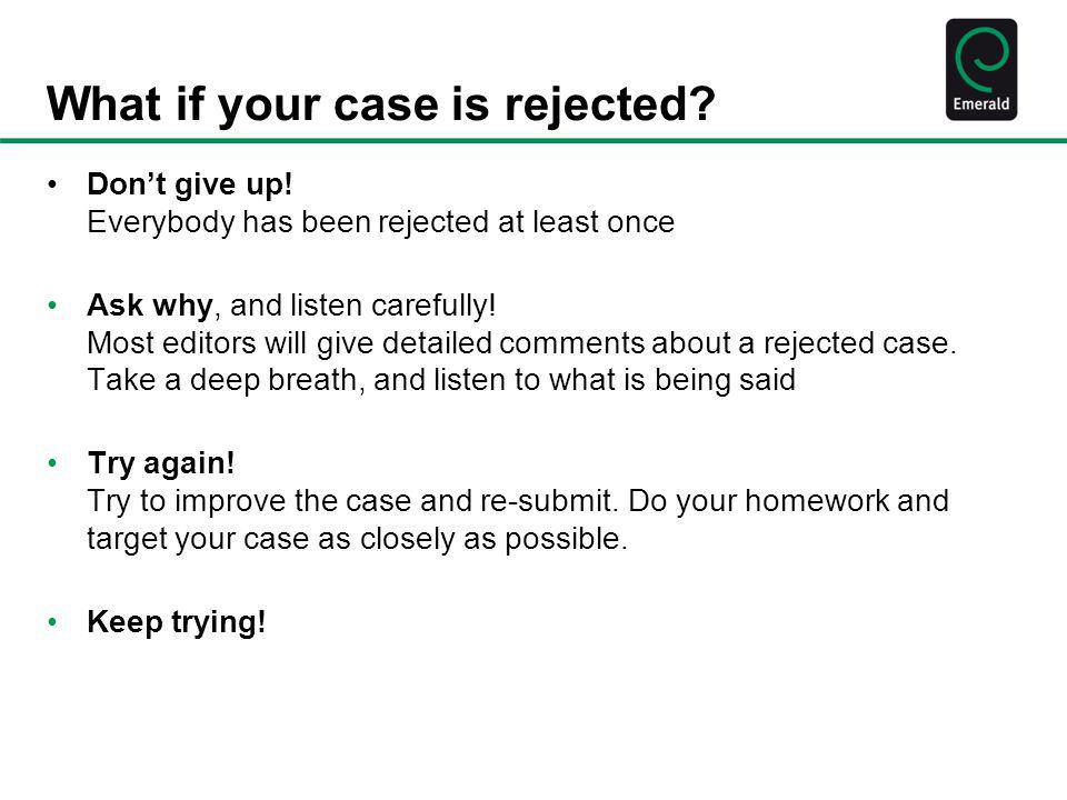 What if your case is rejected