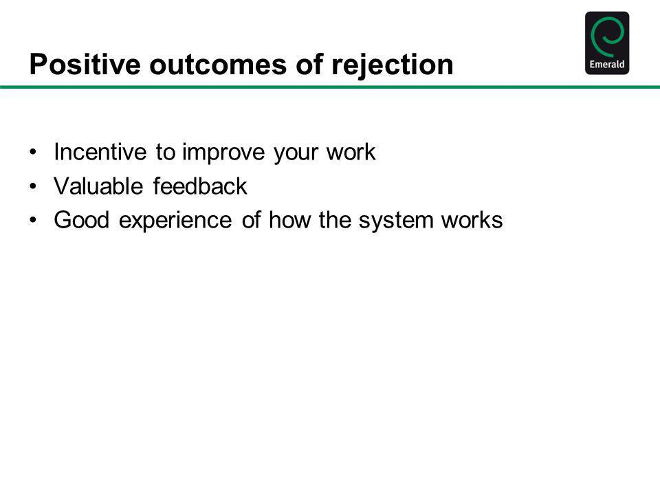 Positive outcomes of rejection