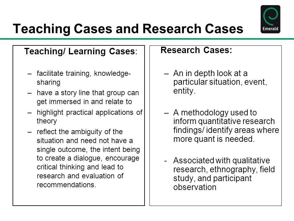 Teaching Cases and Research Cases