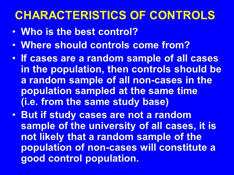 CHARACTERISTICS OF CONTROLS