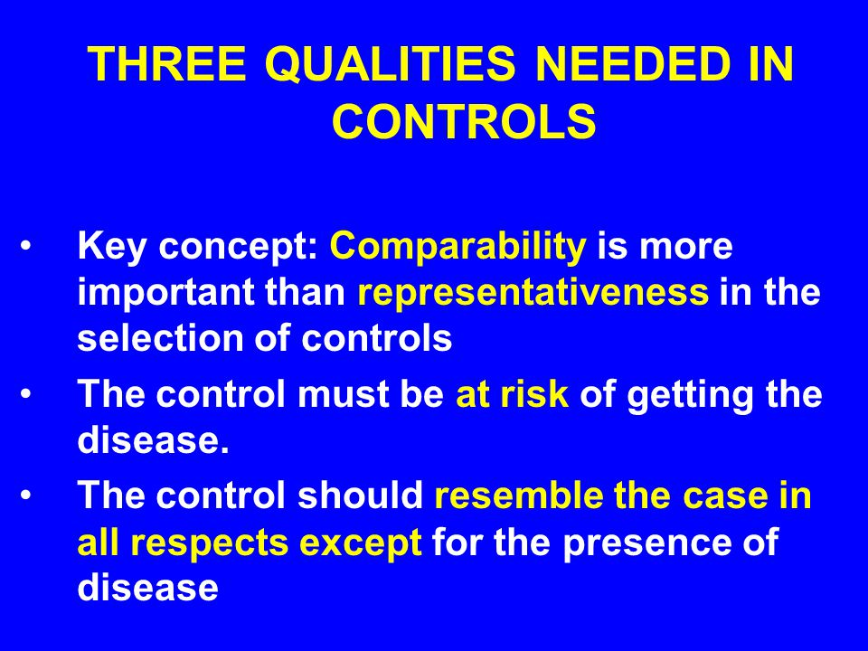 THREE QUALITIES NEEDED IN CONTROLS