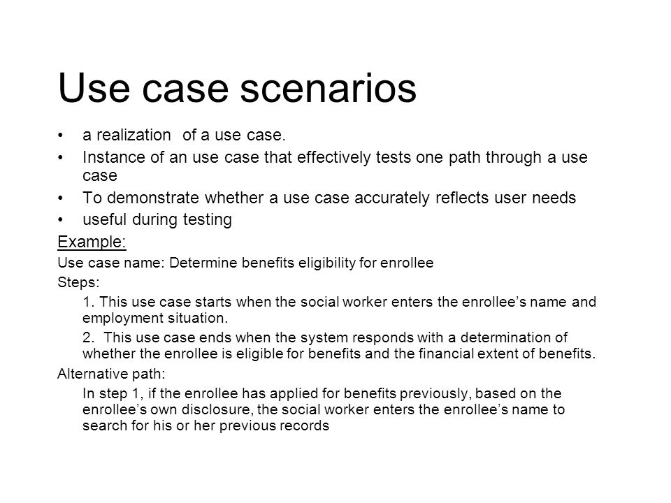 Use case scenarios a realization of a use case.