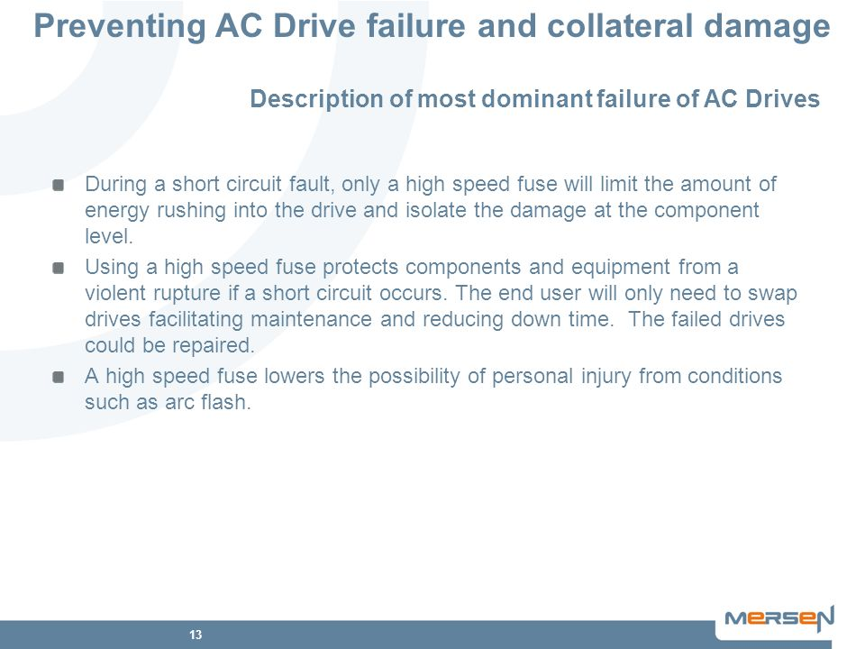 Description of most dominant failure of AC Drives