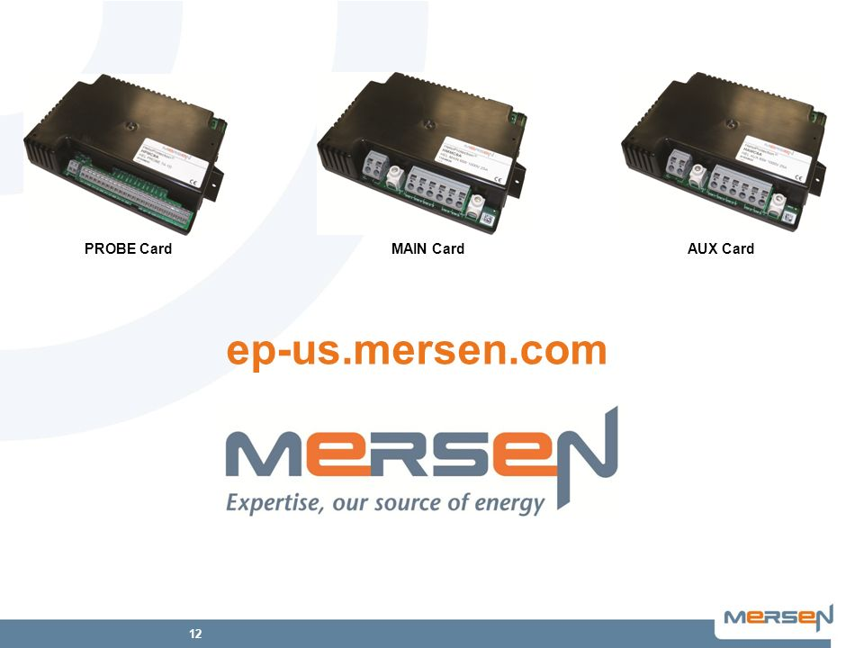PROBE Card MAIN Card AUX Card ep-us.mersen.com