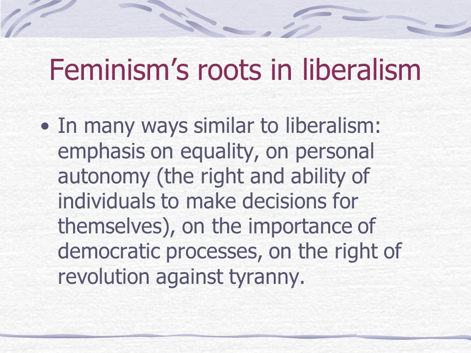 Feminism's roots in liberalism