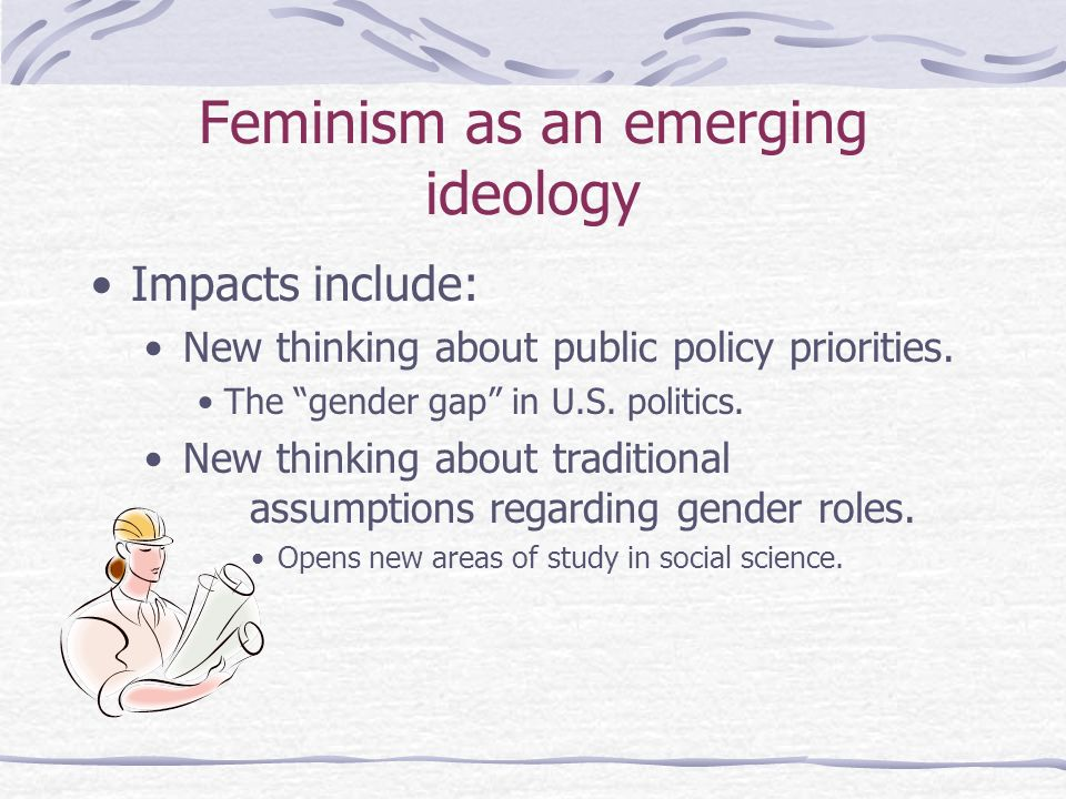 Feminism as an emerging ideology