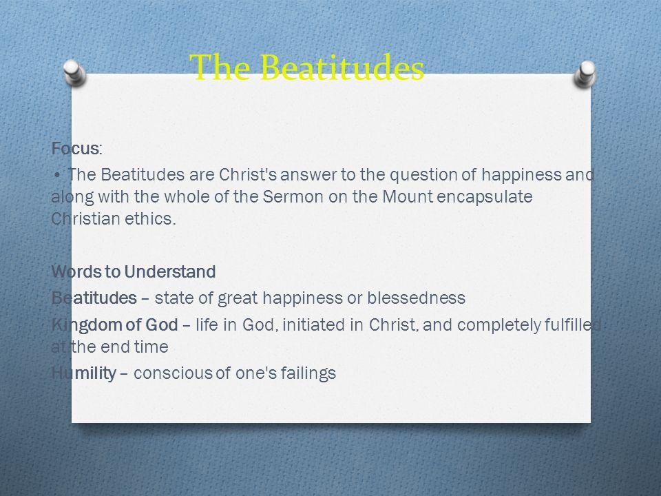 The Beatitudes Focus: