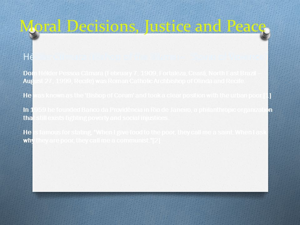 Moral Decisions, Justice and Peace