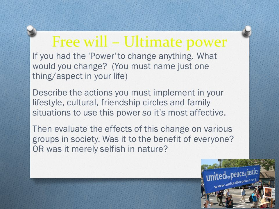 Free will – Ultimate power