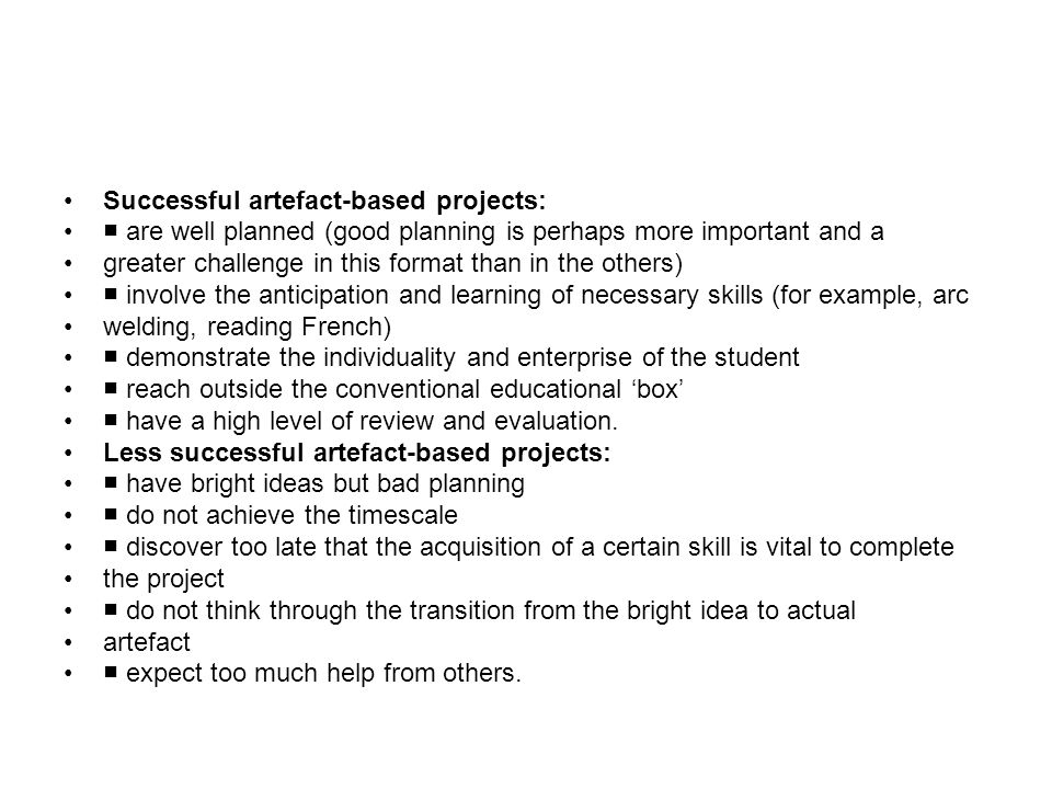 Successful artefact-based projects: