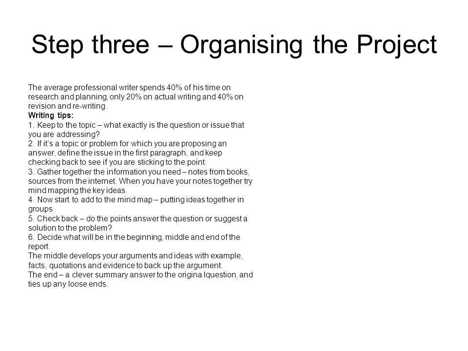 Step three – Organising the Project