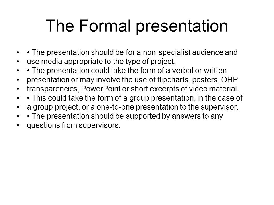 The Formal presentation