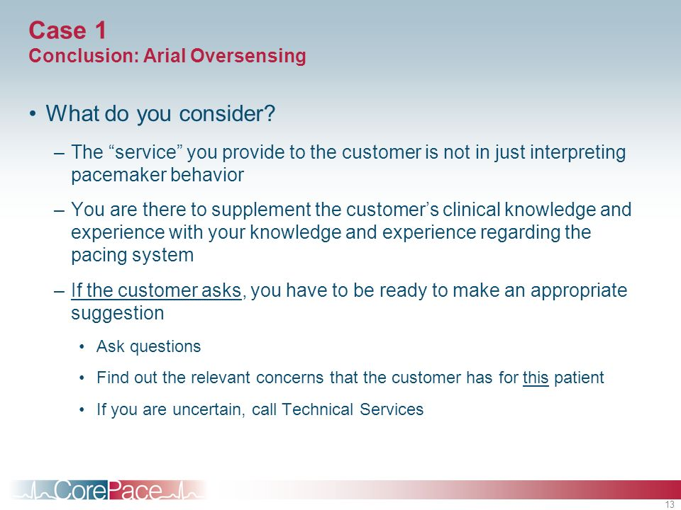 Case 1 Conclusion: Arial Oversensing