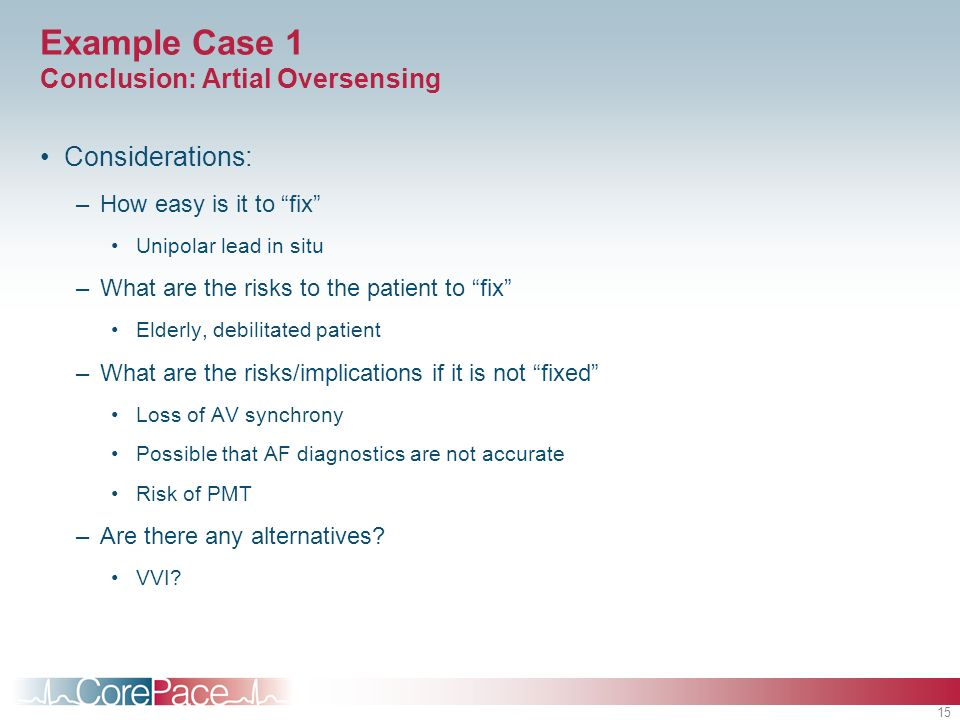 Example Case 1 Conclusion: Artial Oversensing