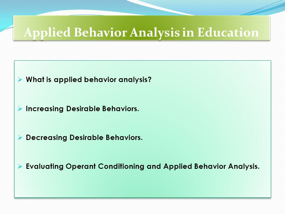 Applied Behavior Analysis in Education
