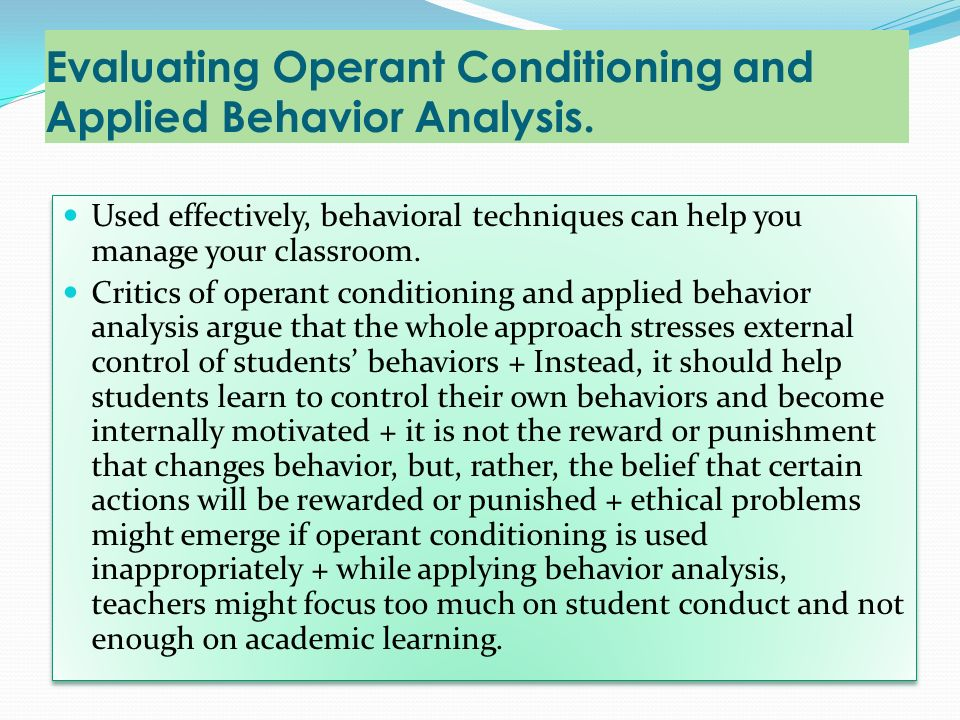 Evaluating Operant Conditioning and Applied Behavior Analysis.