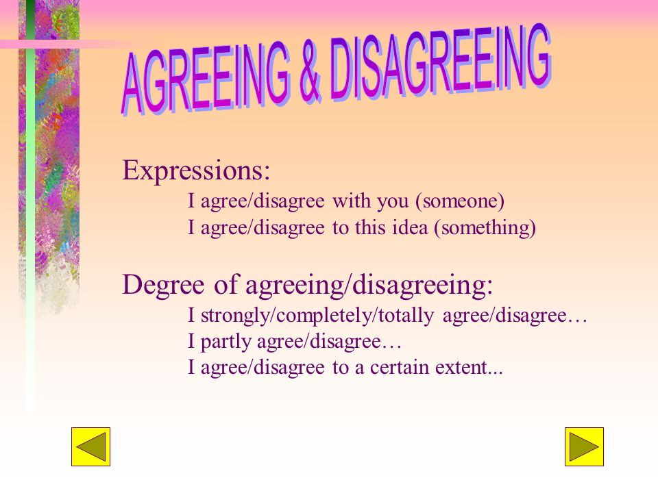 AGREEING & DISAGREEING